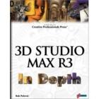 3D Studio Max R3 in depth