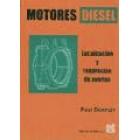 Motores diesel. Localización y reparación de averías.