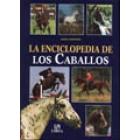 La enciclopedia de los caballos