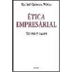 Ética empresarial teoría y casos