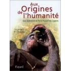 Aux origines de l'humanité, vol. 2: Le prope de l'homme