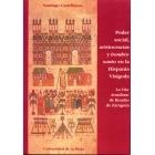 Poder social,aristocracias y hombre santo en la Hispania Visigoda: