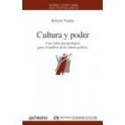 Cultura y poder. Una visión antropológica para el análisis de la cultura política
