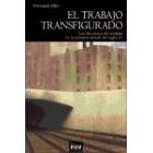 El trabajo transfigurado. Los discursos del trabajo en la primera mitad del siglo XIX