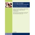La cultura de género en las organizaciones escolares