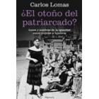 ¿El otoño del patriarcado?. Luces y sombras de la igualdad entre mujeres y hombres