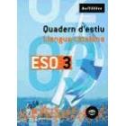 Quadern d'estiu. Llengua catalana 3 ESO
