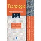 Tecnología. Adaptación curricular. E.S.O. Nivel II