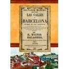Las calles de Barcelona. Origen de sus nombres. tomo I
