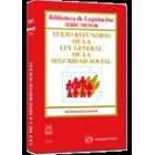 Texto refundido de la ley general de la seguridad social. 15 ed.