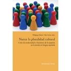 Narrar la pluralidad cultural: crisis de modernidad y funciones de lo popular en la novela en lengua española