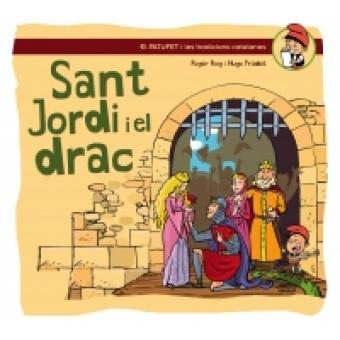 Sant Jordi i el Drac (En Patufet i les Tradicions Catalanes 1)