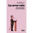 La urna rota. La crisis política e institucional del modelo español