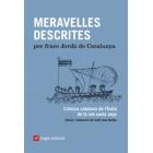 Meravelles descrites. Crònica catalana de l'Índia de fa set-cents anys