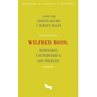 Wilfred Bion : Seminaris i supervisió a Los Angeles