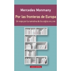 Por las fronteras de Europa: un viaje por la narrativa de los siglos XX yXXI