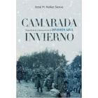 Camarada invierno. Experiencia y memoria en la División Azul (1941-1945)