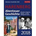 Abenteuer Geschichte 2018: Menschen, Ereignisse, Epochen - von den Anfängen bis heute. Wissenskalender