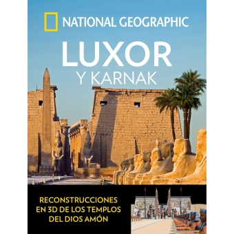 Luxor y Karnak. National Geographic