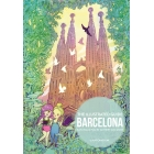 The Illustrated Guide Barcelona. Eats-Walks-Places-Daytrips-and more