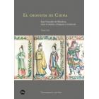 El cronista de China. Juan González de Mendoza, entre la misión, el imperio y la historia