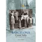 Barcelona. Ciutat Vella. Recull gràfic, 1844-1986