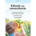 Educar amb consciència. Acompanyar els infants des de l'autoconiexement