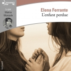 L'amie prodigieuse, IV : L'enfant perdue (Audio CD MP3)