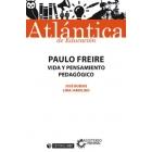 Paulo Freire. Vida y pensamiento pedagógico