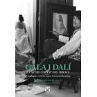 Gala i Dalí. A l'altre costat del mirall. A Cadaqués, rere les traces d'una parella mítica