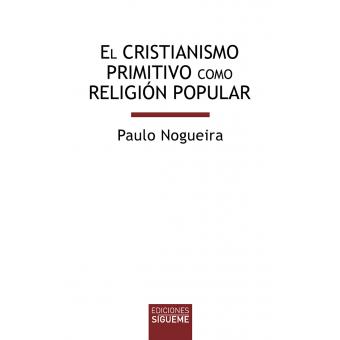 El cristianismo primitivo como religión popular