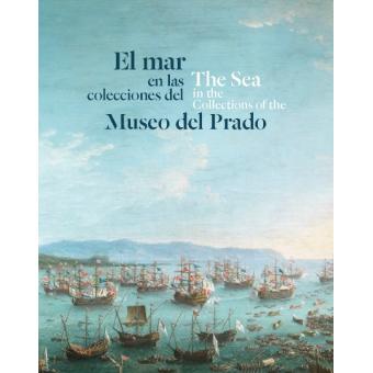 El mar en las colecciones del Museo del Prado  (Cast./Ingl.)