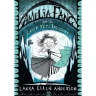 Amelia Fang & The Yeti Treasure Mystery