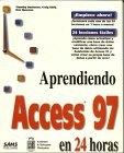 Aprendiendo Access 97 en 24 horas