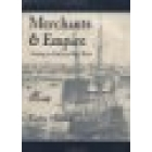 Merchants & empire. Trading in colonial New York