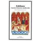 Fabliaux: cuentos franceses medievales (edición bilingue francés/castellano)