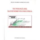 Tecnología del mantenimiento industrial