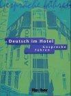Deutsch im Hotel  Gespräche führen.