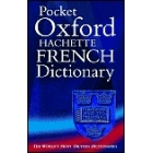 Pocket Oxford Hachette French Dictionary. English-French/French-English