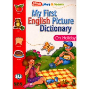 My first English picture dictionary. On Holiday. (Stick play & learn)