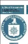 La CIA y el 11 de septiembre. El terrorismo internacional y el papel de los servicios secretos