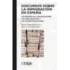Discursos sobre la inmigración en España. Los medios de comunicación, los parlamentos y las administraciones
