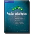 Pruebas psicológicas. Principios, aplicaciones y temas