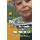 Programa de entrenamiento de la memoria. Dirigido a personas mayores que deseen mejorar su memoria