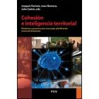 Cohesión e inteligencia territorial. Dinámicas y procesos para una mejor planificación y toma de decisisones