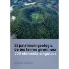 El patrimoni geològic de les terres gironines: 3000 elements singulars
