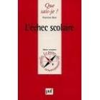 L'ECHEC SCOLAIRE (2E ED)