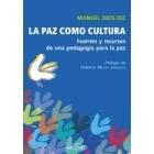 La paz como cultura. Fuentes y recursos de una pedagogía para la paz