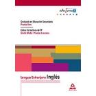 Lengua Extranjera: Inglés. Graduado en Educación Secundaria (Prueba Libre). Ciclos Formativos de FP (Grado Medio: Prueba de Acceso).