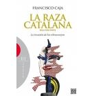 La raza catalana. Segunda parte. La invasión de los ultracuerpos